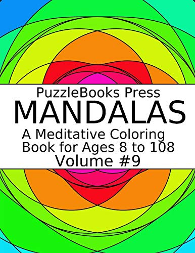 PuzzleBooks Press Mandalas: A Meditative Coloring Book for Ages 8 to 108 (Volume 9) Medium Schock