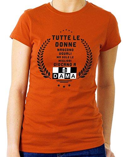 Tshirt tutte le donne nascono uguali ma solo le migliori giocano a dama - Tutte le taglie by tshirteria Arancione