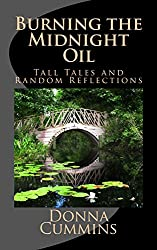 Burning the Midnight Oil: Tall Tales and Random Reflections
