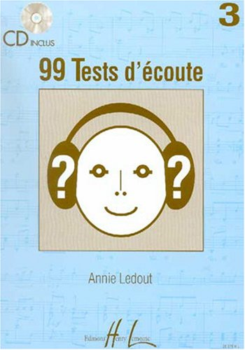 99 Tests d'Ecoute Volume 3
