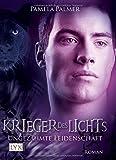 Krieger des Lichts: Ungezähmte Leidenschaft
