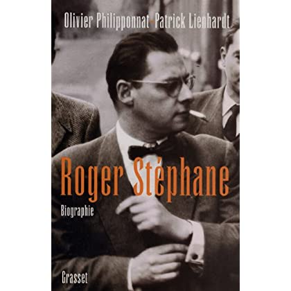 Roger Stéphane : Biographie (Documents Français)