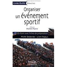 Organiser un événement sportif (1Cédérom)
