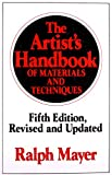 The Artist's Handbook: Of Materials And Techniques (Reference)