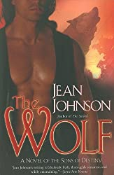 The Wolf (Sons of Destiny) by Jean Johnson (2010-03-02)