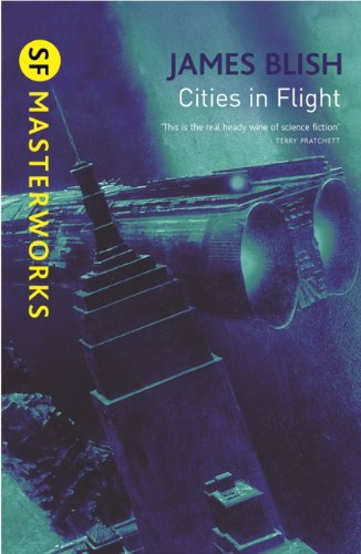 Cities In Flight (S.F. MASTERWORKS) (English Edition)