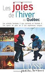 Les joies de l'hiver au Quebec