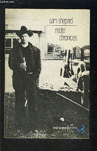 Motel chronicles par Sam Shepard