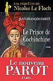 Le prince de Cochinchine : Nº14 : Une enquête de Nicolas Le Floch (French Edition)
