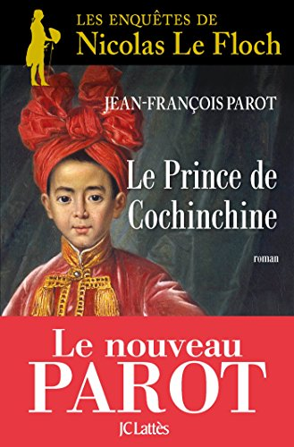 Le prince de Cochinchine (Romans histori...