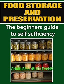 Food Storage and Preservation by [Evans, Bud]