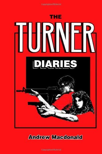 Buchcover: The Turner Diaries: Written by Andrew Macdonald, 2013 Edition, Publisher: lulu.com [Paperback]
