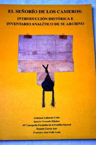 El Señorío de los Cameros : introducción histórica e inventario analítico de su archivo
