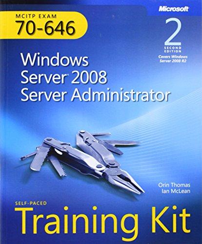 Preisvergleich Produktbild Windows Server (R) 2008 Server Administrator (2nd Edition): MCITP Self-Paced Training Kit (Exam 70-646)