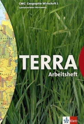 TERRA GWG Geographie-Wirtschaft für Gymnasien in Baden-Württemberg / Arbeitsheft 5. Schuljahr