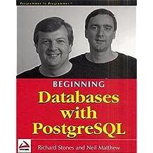 Beginning Databases with PostgreSQL by Richard Stones (2001-09-02)