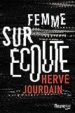 vignette de 'Femme sur écoute (Hervé Jourdain)'