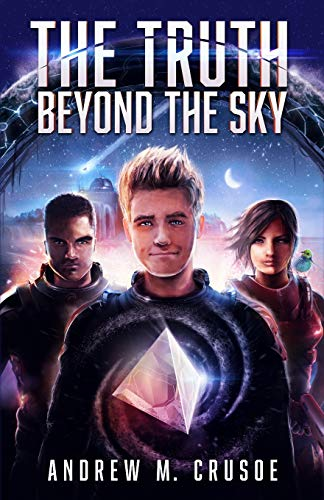 The Truth Beyond the Sky: Volume 1 (The Epic of Aravinda)