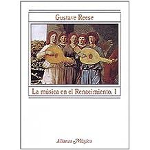 La música en el Renacimiento, 1 (Alianza Música (Am))