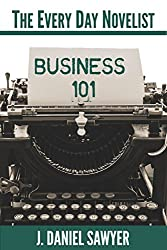Business 101 (The Every Day Novelist)