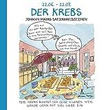 Der Krebs: Witziges Cartoon Sternzeichen-Geschenkbuch im Format 11,5 x 11,5 cm
