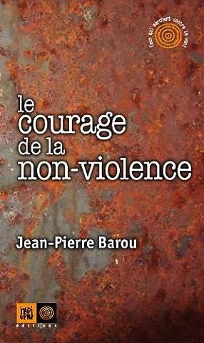 Le Vent De La Violence - Le courage de la