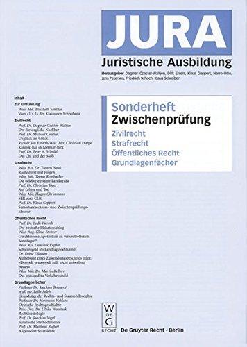 Zwischenprüfung: Zivilrecht, Strafrecht, Öffentliches Recht, Grundlagenfächer: Zivilrecht, Strafrecht, Offentliches Recht (Jura-Sonderheft) (2004-09-13)