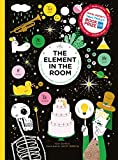 The element in the room investigating the atomic ingredients that make up your home