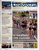 TECHNOPOLITAIN [No 36] du 01/05/2009 - LE MARATHON COTE COULISSES - LES CONFIDENCES D'YVES LOUZE - CRISE / LE DON DE SANG AFFECTE - EMPLOI / UN FORUM D'UN NOUVEAU GENRE...