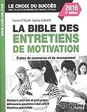La bible des entretiens de motivation et de personnalité - Concours écoles de commerce