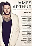 Desconocido James Arthur Back from The Edge Marzo 2017 GB Tour Póster Foto Singer 002 (A5-A4-A3) - A3