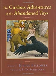The Curious Adventures of the Abandoned Toys by Julian Fellowes (2007-10-30)