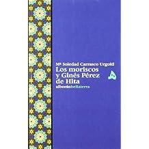 Moriscos y Gines Perez de Hita
