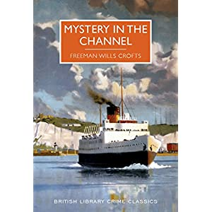 Mystery in the Channel (British Library Crime Classics)
