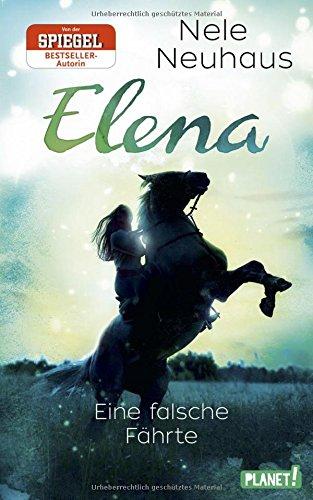elena-ein-leben-fur-pferde-6-eine-falsche-fahrte