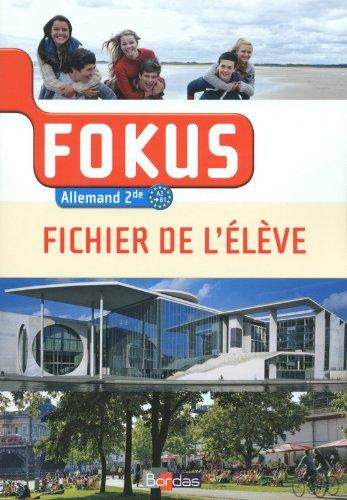 Allemand 2e A2-B1 Fokus : Fichier de l'élève