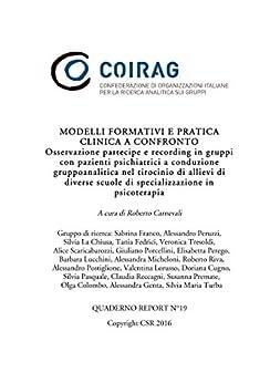 Modelli formativi e pratica clinica a confronto di [Roberto Carnevali]