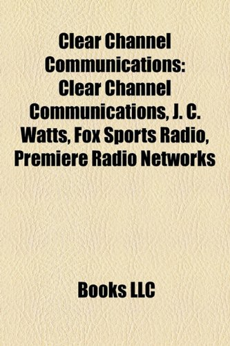clear-channel-communications-j-c-watts-fox-sports-radio-premiere-radio-networks-2001-clear-channel-m