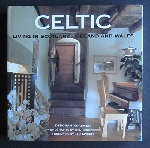 Celtic: Living in Scotland, Ireland and Wales
