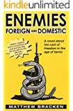 Enemies Foreign And Domestic (The Enemies Trilogy Book 1) (English Edition)
