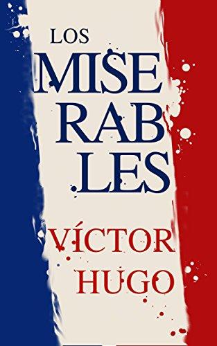 Los Miserables eBook: Víctor Hugo, Nemesio Fernández Cuesta ...