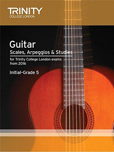 Trinity College London: Guitar & Plectrum Guitar Scales, Arpeggios & Studies - Initial-Grade 5 (From 2016). For Chitarra