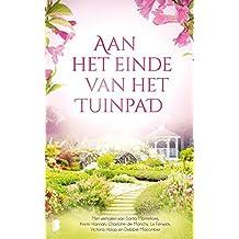 Aan het einde van het tuinpad (Dutch Edition)