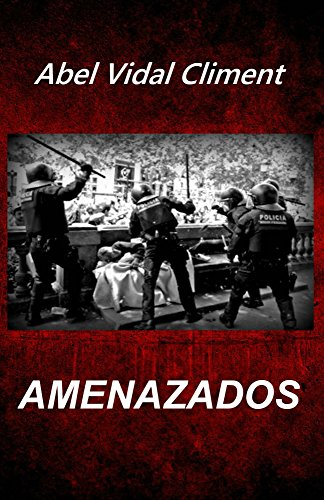 Amenazados por Abel Vidal Climent