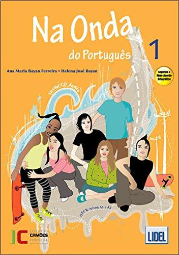 Na Onda Do Portugues: Pack - Livro Do Aluno/CD + Caderno De Exercicios 1 (Novo Acordo)