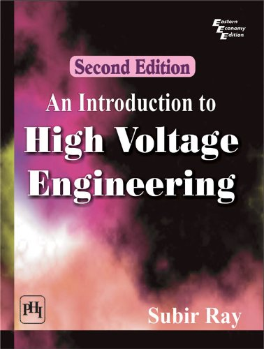 An Introduction to High Voltage Engineering, Second Edition