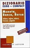 eBook Gratis da Scaricare Dizionario euro compact Moneta banca borsa Ediz multilingue (PDF,EPUB,MOBI) Online Italiano