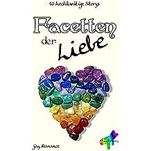Facetten der Liebe: 10 hochkarätige Storys