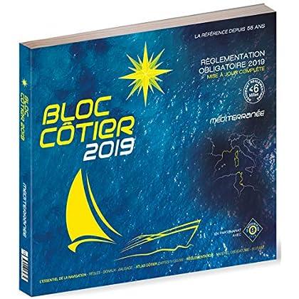 Bloc Côtier 2019 - Méditerranée, Guide nautique du plaisancier, cartographie marine et plans de port