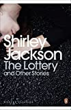 The Lottery and Other Stories (Penguin Modern Classics)